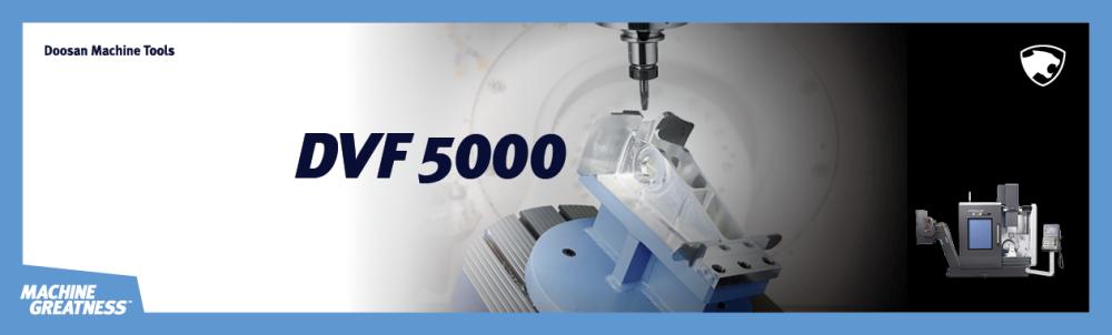 Doosan DVF 5000